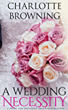 A Wedding Necessity: A Pride & Prejudice Regency Variation Novella (English Edition)