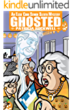 Ghosted (Essie Cobb Senior Sleuth Mysteries Book 4)