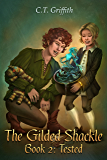 Tested (The Gilded Shackle Book 2)