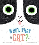 Who's that Cat?-Giggle Together as you Follow Along with this Quirky Cat and his Silly Habits-Ages 12-36 Months