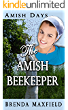 Amish Days: The Amish Beekeeper: A Hollybrook Amish Romance  (Rhoda's Story Book 1)