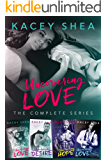 Uncovering Love: The Complete Series (1-4)