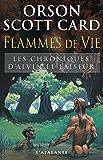 Flammes de vie: Les Chroniques d'Alvin le Faiseur, T5