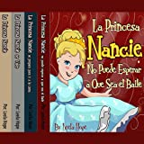 La Serie La Princesa Nancie, 1-4 [Princess Nancy Series, 1-