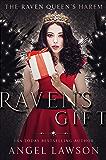 Raven's Gift: (Raven Queen's Harem Christmas Novella)
