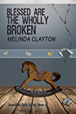 Blessed Are the Wholly Broken (Tennessee Delta Series Book 1) (English Edition)