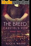 The Breed Casstiel's Vow