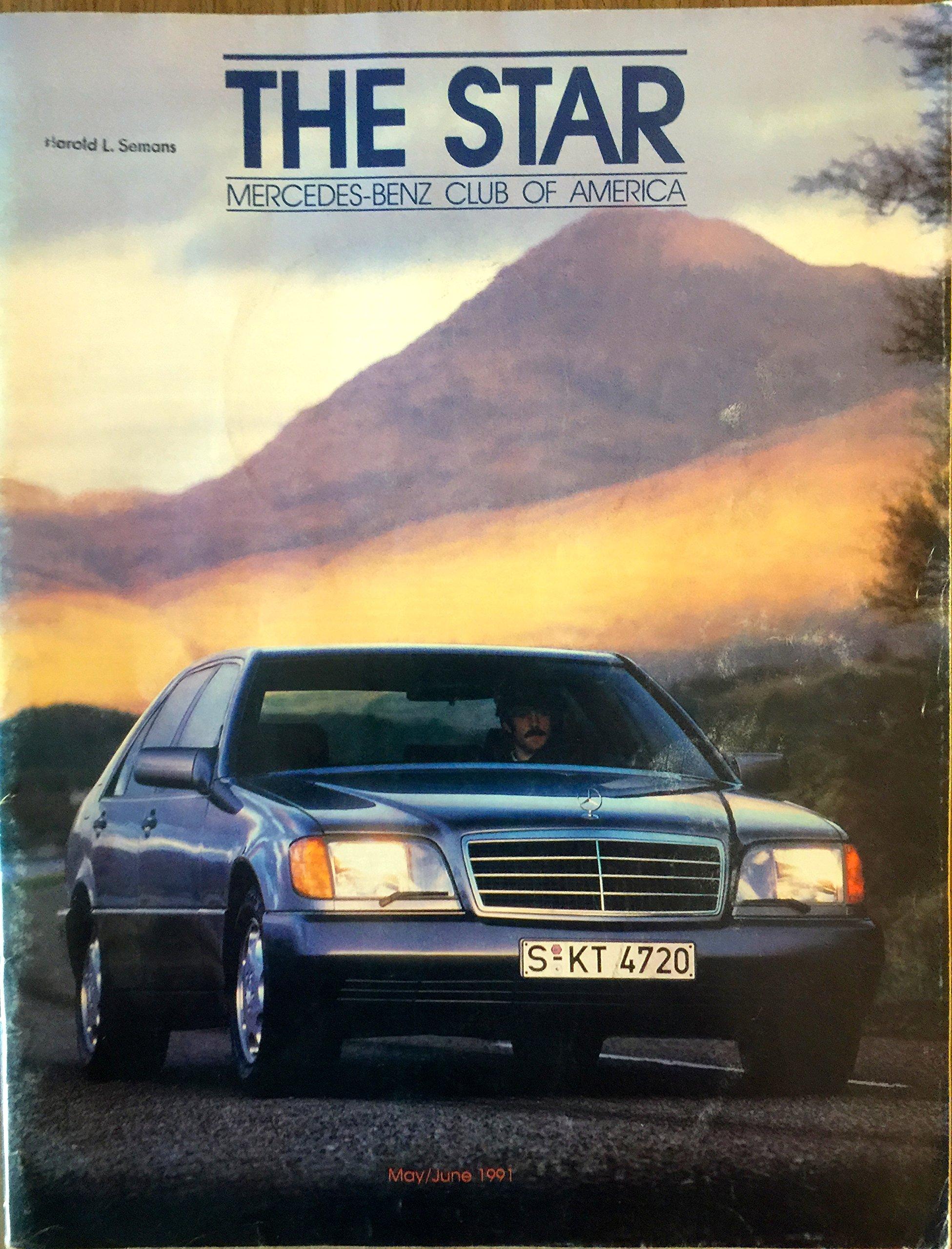 The Star Mercedes Benz Club Of America, Volume 36, Number 3, May/June 1991:  Mercedes Benz Club Of America, Frank Barrett: Amazon.com: Books