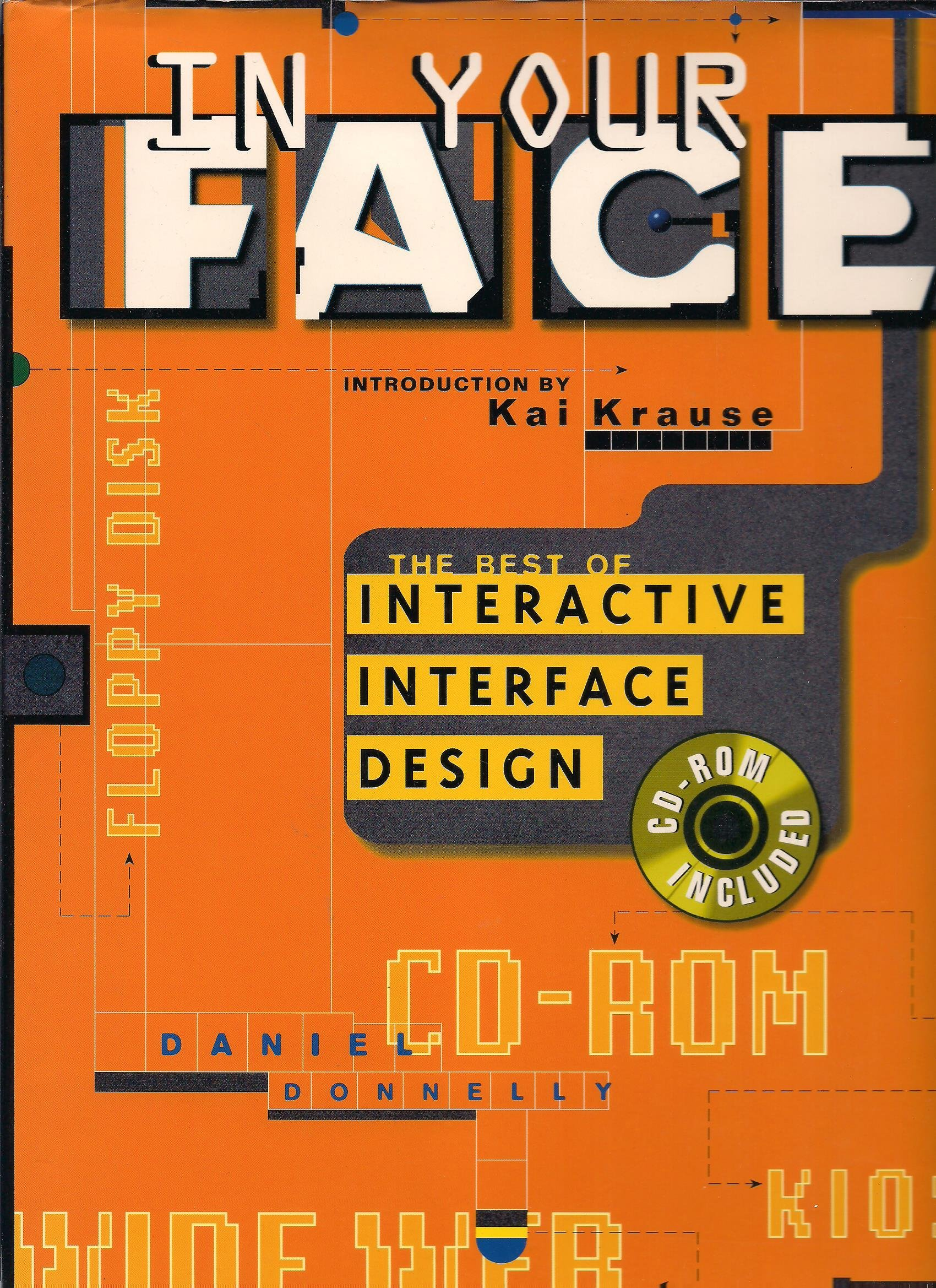 In Your Face: The Best of Interactive Interface Design