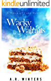 Wacky Walnuts: A Piece of Cake Mystery (Piece of Cake Mysteries Book 2)