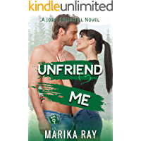 Unfriend Me: A Small Town Best Friends to Lovers Romantic Comedy (Jobs From Hell Book 3)