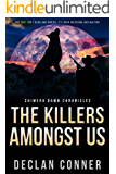 The Killers Amongst Us: Chimera Dawn Chronicles