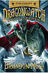 Dragonwatch, Book 2: Wrath of the Dragon King Kindle Edition