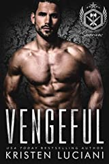 Vengeful: Dark Enemies to Lovers Russian Bratva Romance (Severinov Bratva Book 3) Kindle Edition
