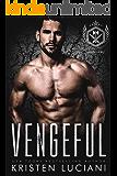 Vengeful: Dark Enemies to Lovers Russian Bratva Romance (Severinov Bratva Book 3)