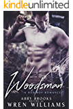 Woodsman: A Bad Boy Romance