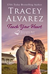 Teach Your Heart: A Small Town Romance (Bounty Bay Series Book 3) Kindle Edition