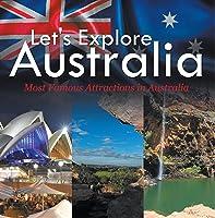 Let's Explore Australia (Most Famous Attractions