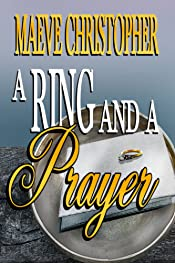 A Ring And A Prayer (Book 1 Golden Bowl Series)