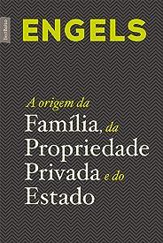 A origem da família, da propriedade privada e do Estado