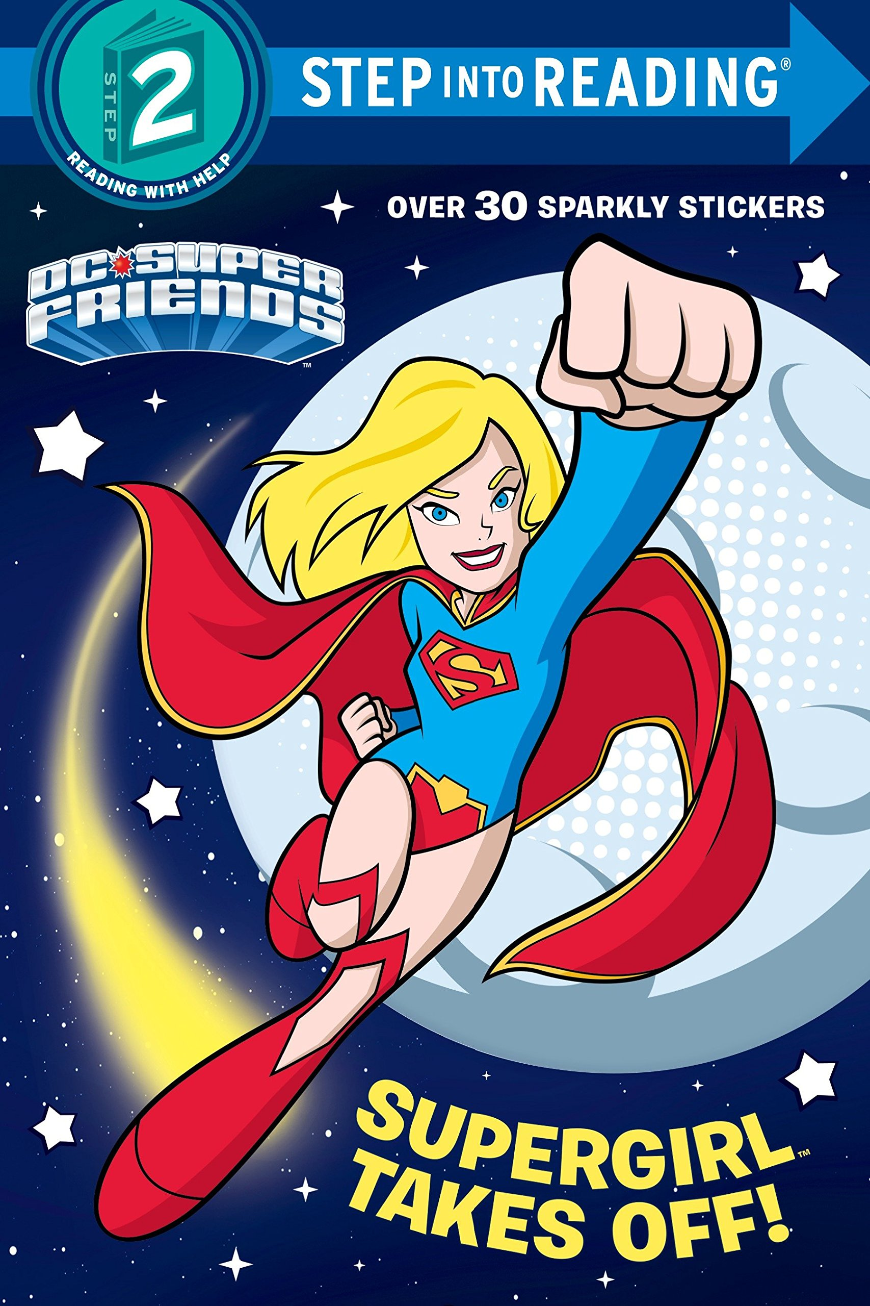 Download Supergirl Takes Off! (DC Super Friends) (Step into Reading) PDF