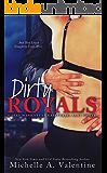 Dirty Royals (A Sexy Manhattan Fairytale: Part Three)