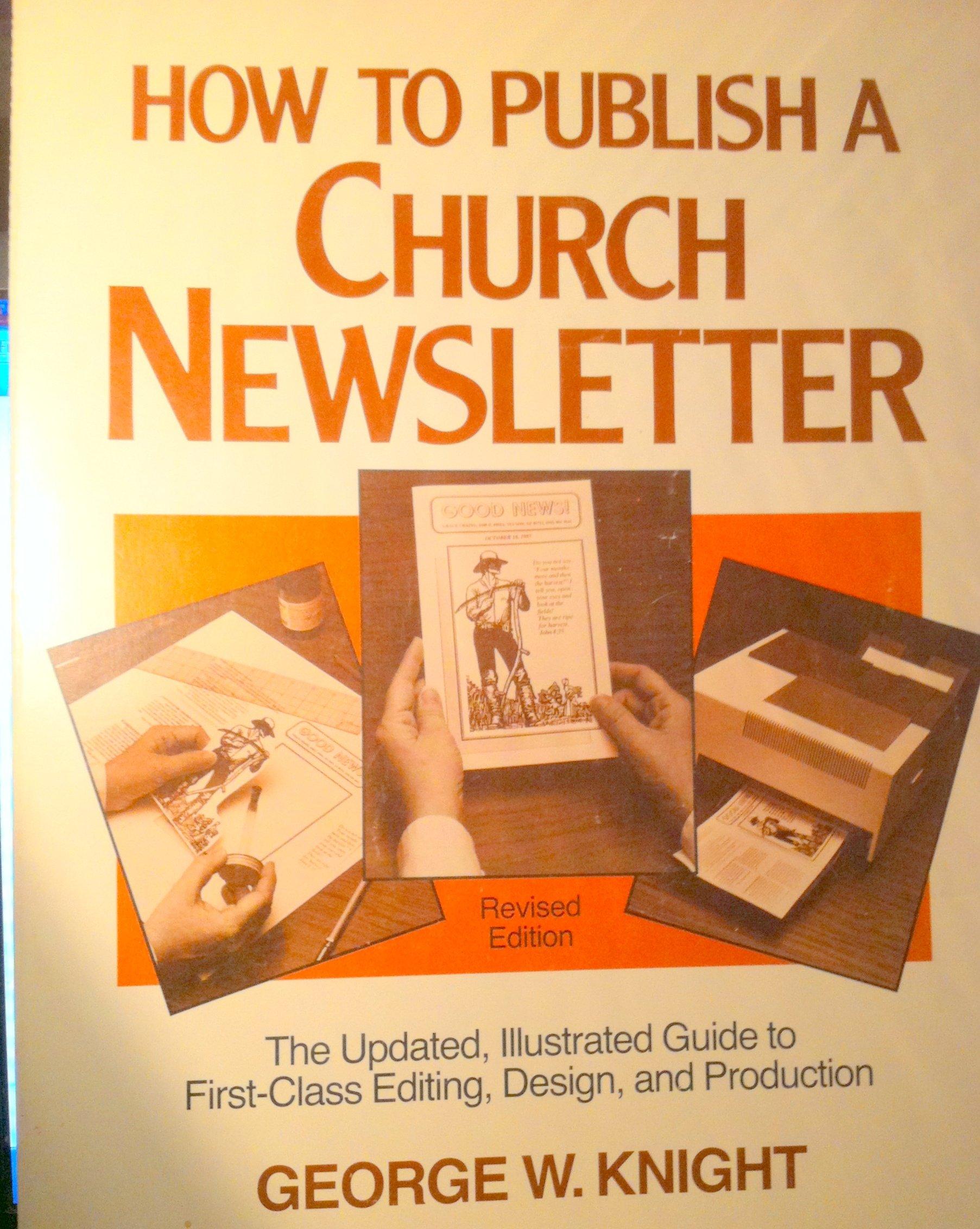 How to Publish a Church Newsletter: Amazon.es: George W. Knight: Libros en idiomas extranjeros
