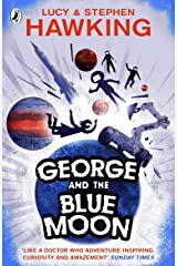 George and the Blue Moon (George's Secret Key to the Universe) Kindle Edition