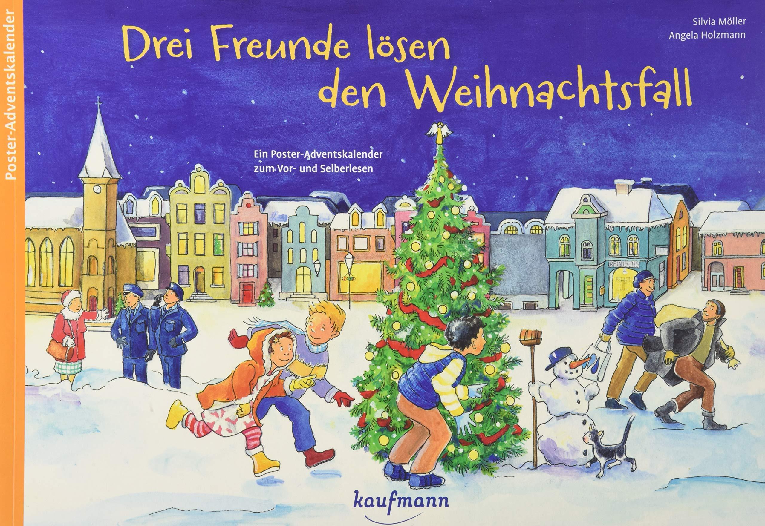 Drei Freunde lösen den Weihnachtsfall: Ein Poster-Adventskalender ...