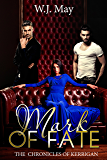 Mark of Fate: Dark Paranormal Tattoo Taboo Romance Fantasy (The Chronicles of Kerrigan Book 9)