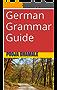 German Grammar Guide (English Edition)