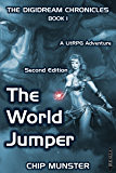 The World Jumper: A LitRPG Adventure (The Digidream Chronicles Book 1)