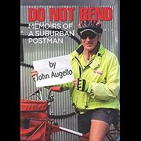 Do Not Bend: Memoirs of a Suburban Postman