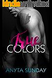 True Colors (True Love Book 2)