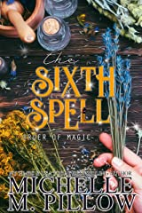 The Sixth Spell: A Paranormal Women's Fiction Romance Novel (Order of Magic Book 5) Kindle Edition