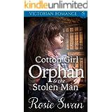 Cotton Girl Orphan & The Stolen Man: Victorian Romance