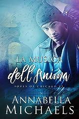La Musica dell'Anima (Souls of Chicago Vol. 2) (Italian Edition)
