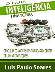 O Guia Inteligência Financeira (Investimentos Livro 1)