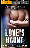 Love's Haunt (The Opeth Pack Saga Book 5)