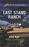 Last Stand Ranch (Love Inspired Suspense)