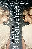 Reflections: Una ragazza, due destini, un'unica scelta