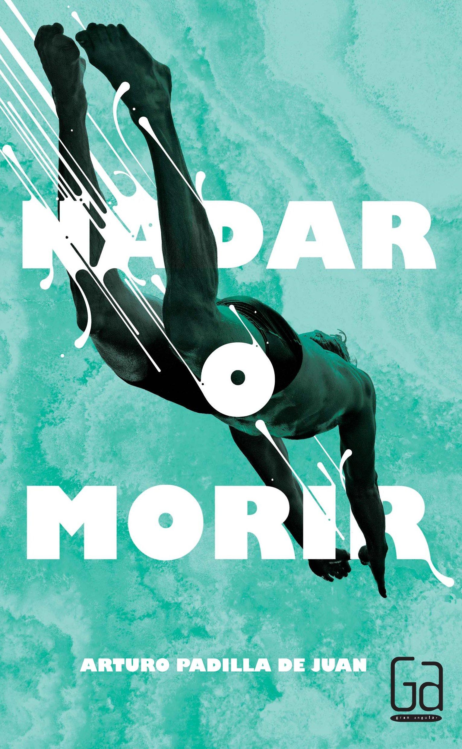Nadar o morir (Spanish) Paperback – September 1, 2015
