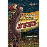 The Horse-Riding Adventure of Sybil Ludington, Revolutionary War Messenger (History's Kid Heroes)