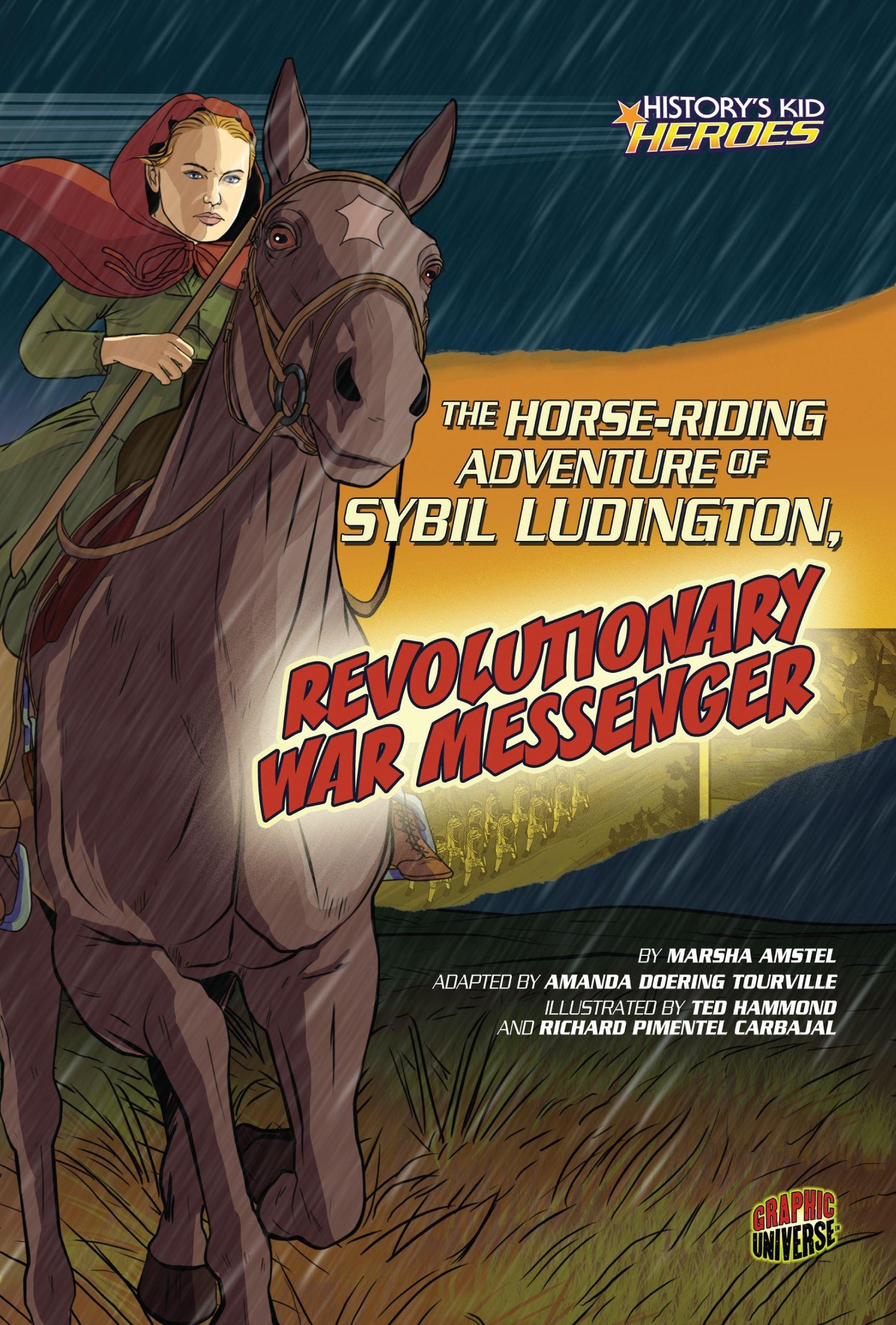 Download The Horse-riding Adventure of Sybil Ludington, Revolutionary War Messenger (History's Kid Heroes) pdf