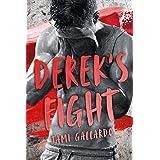DEREK'S FIGHT