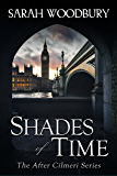 Shades of Time (The After Cilmeri Series Book 14) (English Edition)