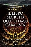 Il libro segreto dell'ultimo cabalista (eNewton Narrativa)