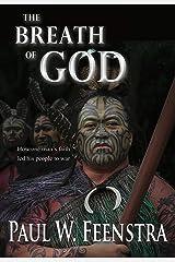 The Breath of God (Moana Rangitira Book 1) Kindle Edition