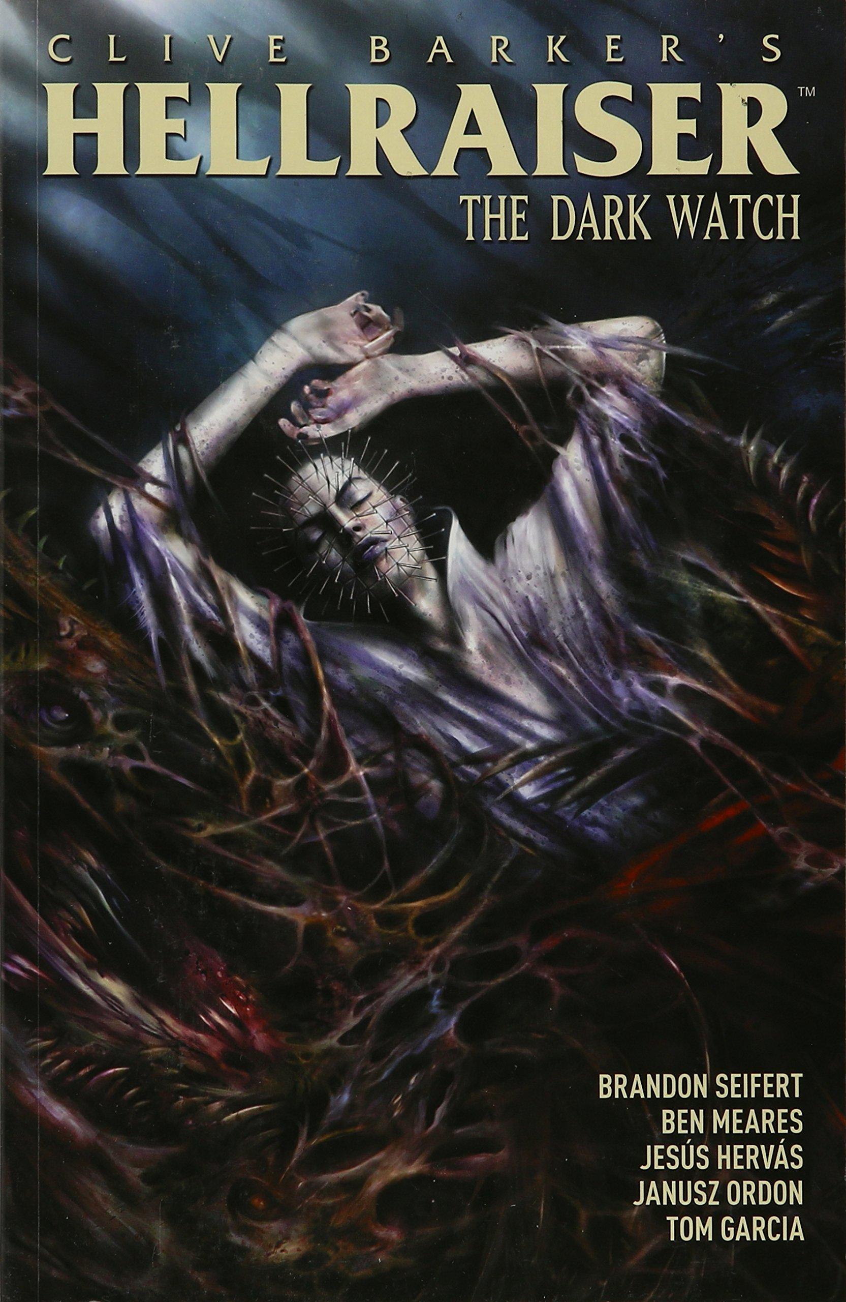 Read Online Clive Barker's Hellraiser: Dark Watch Vol. 3 pdf epub