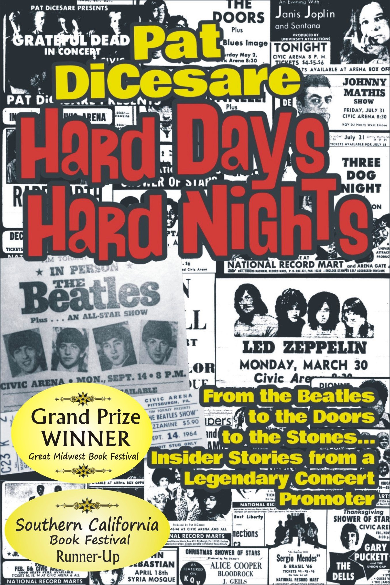 Download Hard Days Hard Nights: From the Beatles to the Doors to the Stones... Insider Stories From a Legendary Concert Promoter PDF